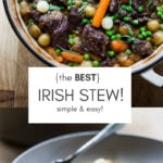 Simple recipe for Traditional Irish Stew with lamb, baby potatoes, carrots, peas, cipollini onions and fresh tarragon! So easy, so delicious- this version is made in a dutch oven in the oven! |www.feastingathome.com #irishstew #lambstew #lamb