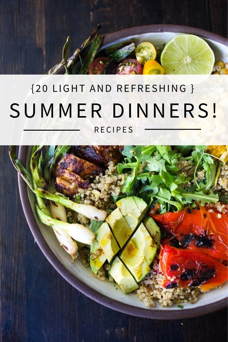 Here are 20 light and refreshing Summer Dinner Recipes perfect for hot summer evenings! Summer recipes for the grill, diabetic summer recipes, fresh summer recipes!