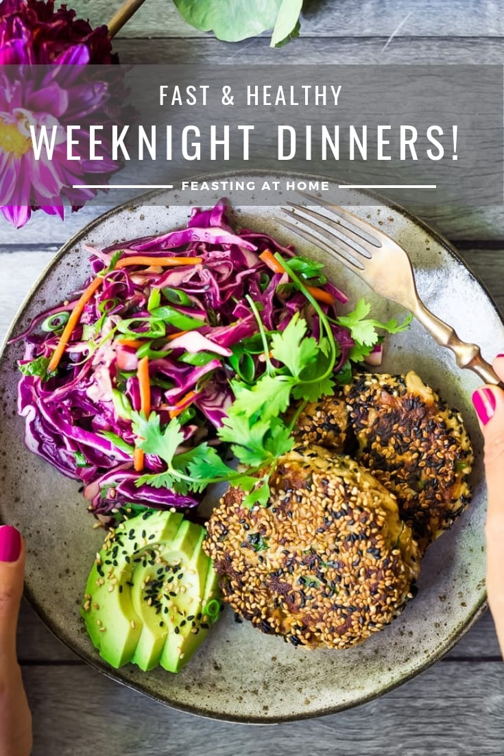 Fast Healthy Weeknight Dinners Feasting At Home