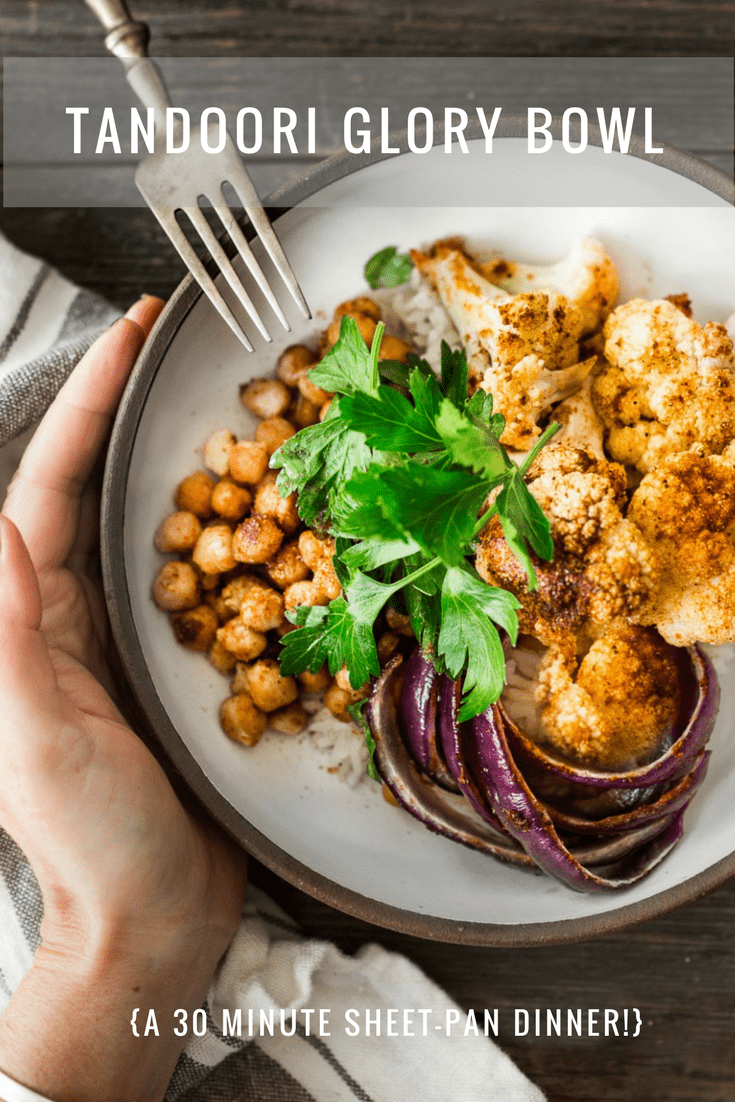 Tandoori Glory Bowl with Roasted cauliflower, chickpeas, and optional chicken. coo it all on one sheet-pan in 30 mins flat! Vegan, GF | #tandoori #vegan #cauliflower #healthybowl | www.feastingathome.com