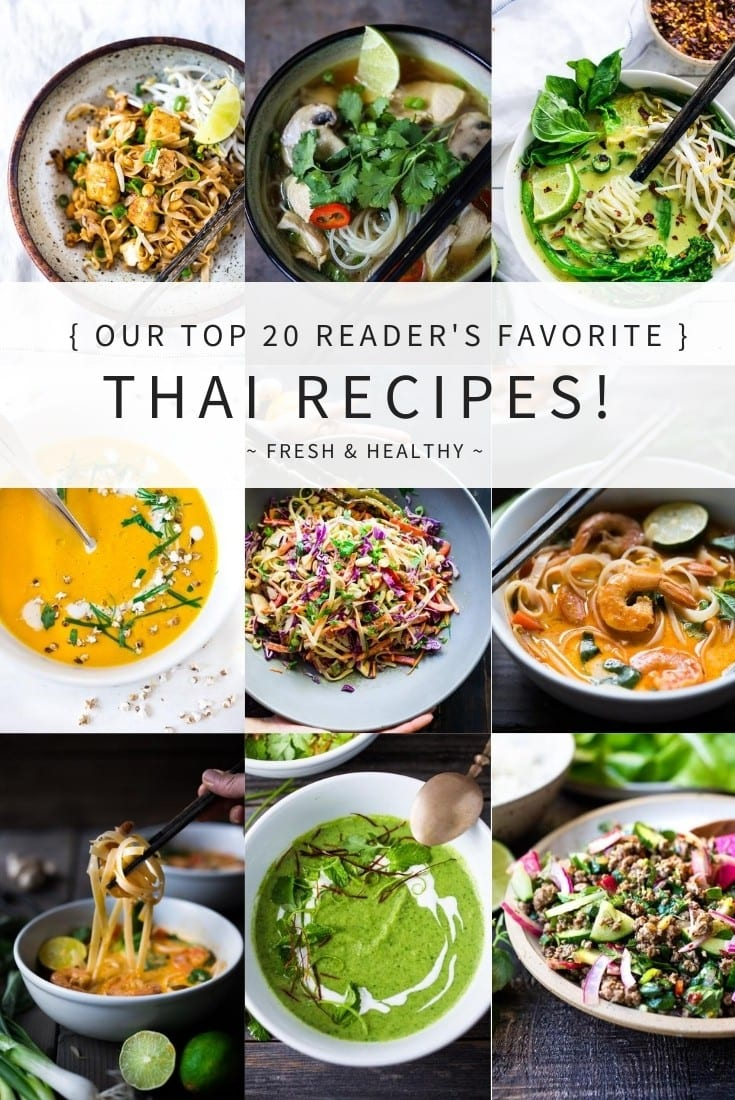 "Our ""Reader Favorite"" TOP 20 Thai Recipes to make now! All are healthy, fast and easy, perfect for weeknight dinners. #thairecipes"