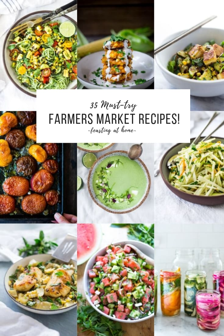 "35 ""Must-Try"" FARMERS MARKET RECIPES! Whether you are looking to use up your CSA box or branch out with some new summer produce- this list will inspire you in the kitchen! 