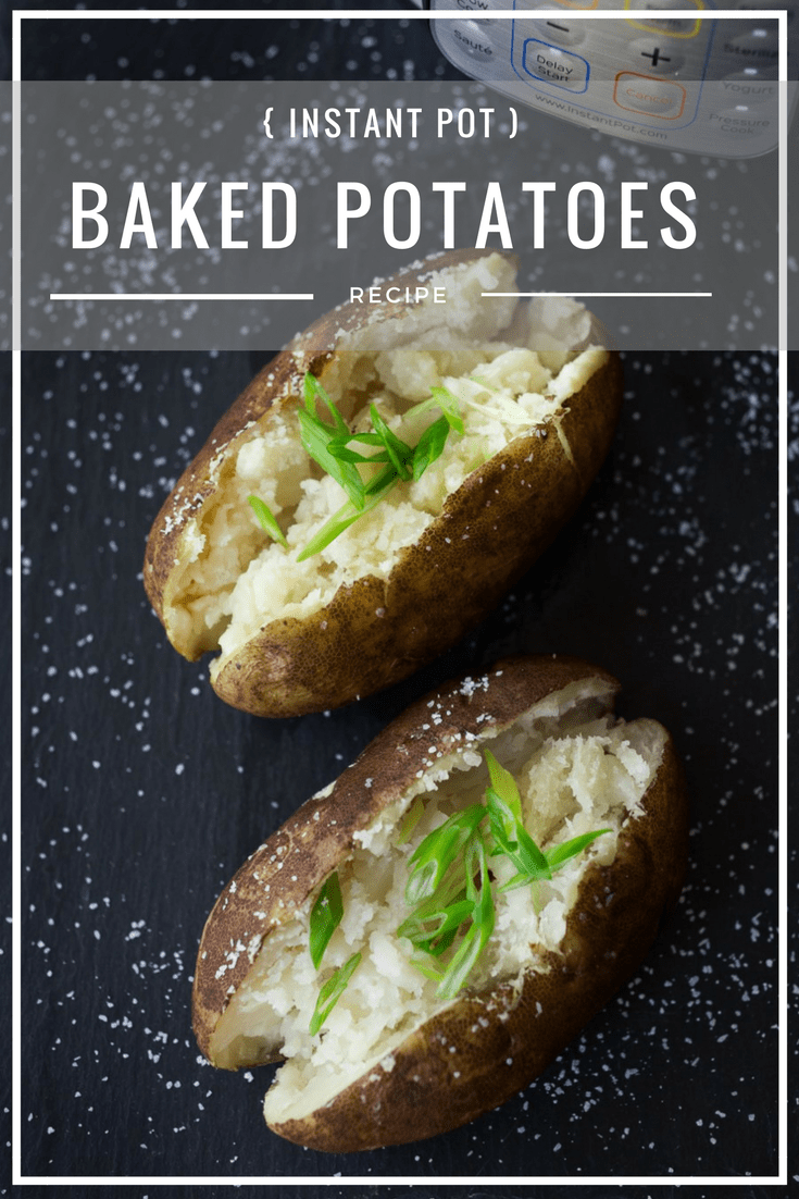Instant Pot Baked Potatoes