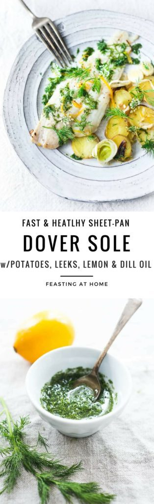 Dover Sole with Lemon, Dill and Leeks, a simple healthy sheet pan dinner that can be made quickly and easily.