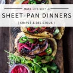 25 SHEET PAN DINNERS- to make life simple! Save time in the kitchen with these healthy, delicious meals that are easy to make and easy to clean up. Vegan and gluten-free adaptable! #onepandinner #easydinners #sheetpanmeal #sheetpandinner