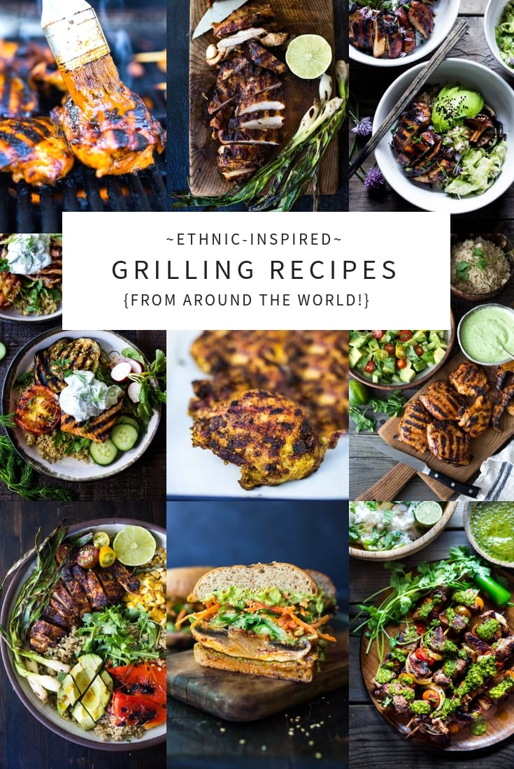 Ethnic-Inspired Grilling Recipes from around the world! Featuring grilled chicken recipes, grilled salmon recipes and grilled vegan recipes all bursting with amazing flavor! #grillingideas # #grilled #grilling #bbq #barbecue #grilledsalmon #grilledchicken #grill #healthy #vegan