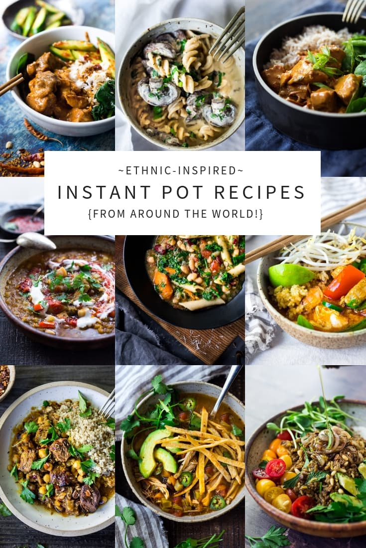 15 Ethnic- Inspired Instant Pot Recipes from Around the Globe! Simple Healthy and Easy recipes full of flavor and spices! #instantpotrecipes #instantpot #ethnicrecipes #pressurecooker