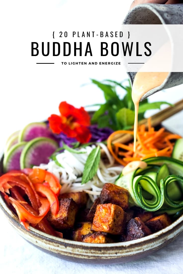 20 Vegan Buddha Bowls! These delicious, plant-based bowls hail from around the globe  and are loaded up with healthy veggies. Flavorful, Energizing and light! #cleaneating #eatclean #detox #vegan #veganbowls #cleanse #plantbased #healthyrecipes