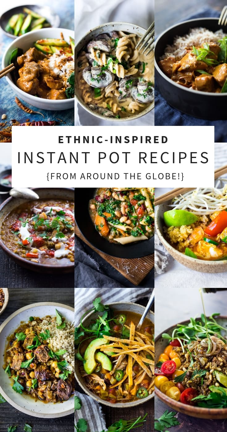 20 Ethnic-Inspired Instant Pot Recipes from Around the Globe! Simple Healthy, easy Instapot recipes with many vegan, low-carb and gluten-free options! #instantpotrecipes #instantpot #ethnicrecipes #pressurecooker #instapot #recipes #ethnicfood