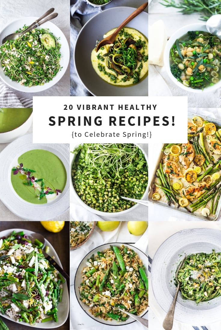 20 Spring Recipes to help Celebrate the Season! Veggie-driven, vibrant and healthy recipes featuring beautiful spring produce! #spring #springrecipes #springproduce #cleaneating #seasonal #eatclean #vegan #farmersmarket