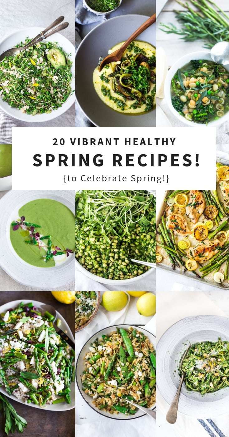 20 Spring Recipes to help Celebrate the Season! Veggie-driven, vibrant and healthy recipes featuring beautiful spring produce! #spring #springrecipes #springproduce #cleaneating #seasonal #eatclean #vegan #farmersmarket