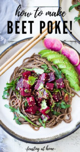 Beet Poke- a vegan twist on Hawaiian-style poke made with steamed beets instead of fish, this delicious beet salad can be made ahead and served over rice, greens or noodles for midweek meals!#poke #beetsalad #beets #avocado #soba #pokebowl #vegansalad #cleaneating