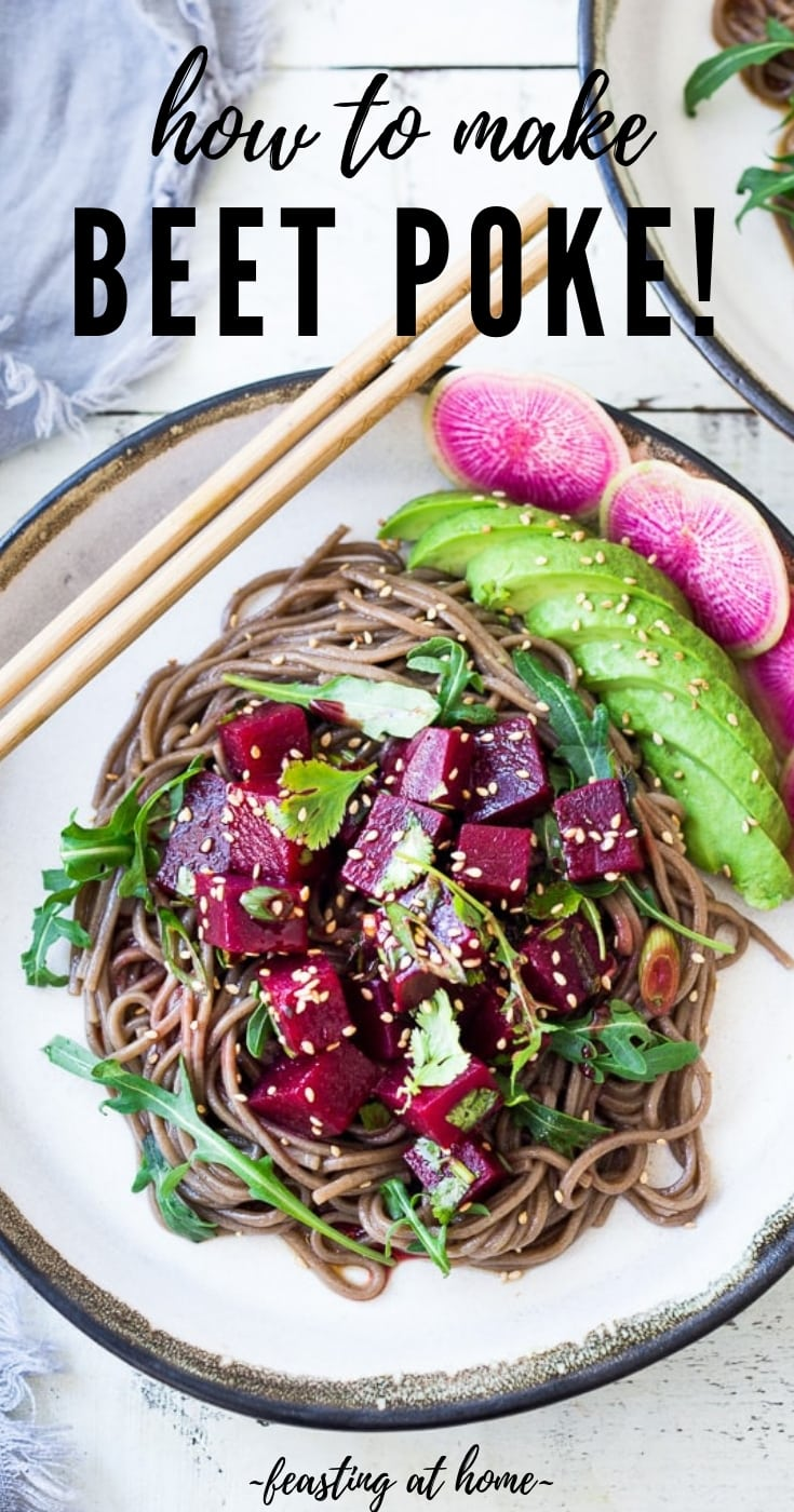 Beet Poke- a vegan twist on Hawaiian-style poke made with steamed beets instead of fish, this delicious beet salad can be made ahead and served over rice, greens or noodles for midweek meals! #poke #beetsalad #beets #avocado #soba #pokebowl #vegansalad #cleaneating #pokesalad #beetrecipe #vegan