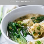 15 Minute Wonton Soup with Lemon Ginger Broth-loaded up with healthy vibrant greens - a fast and easy weeknight diner! #wontonsoup #broth #brothbased #brothysoup