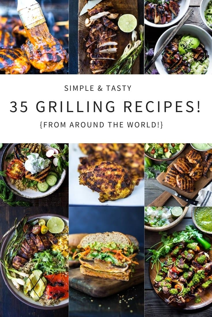 Our 35 Best Grilling Recipes From Around The Globe Feasting At Home