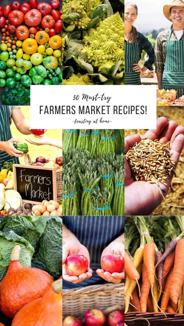 50 Farmers Market Recipes!
