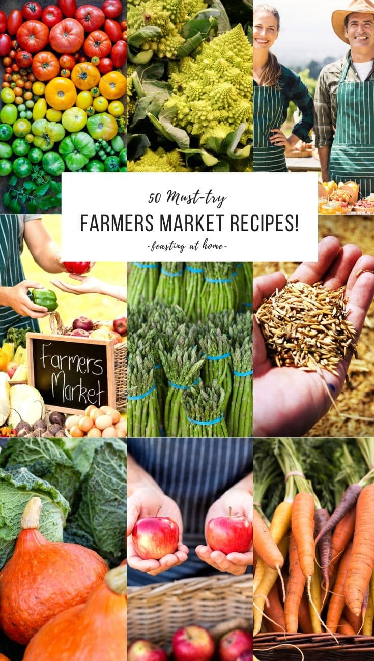 50 FARMERS MARKET RECIPES! Whether you are looking to use up your CSA box or branch out with some new produce- this list will inspire you to start cooking more seasonally and locally!