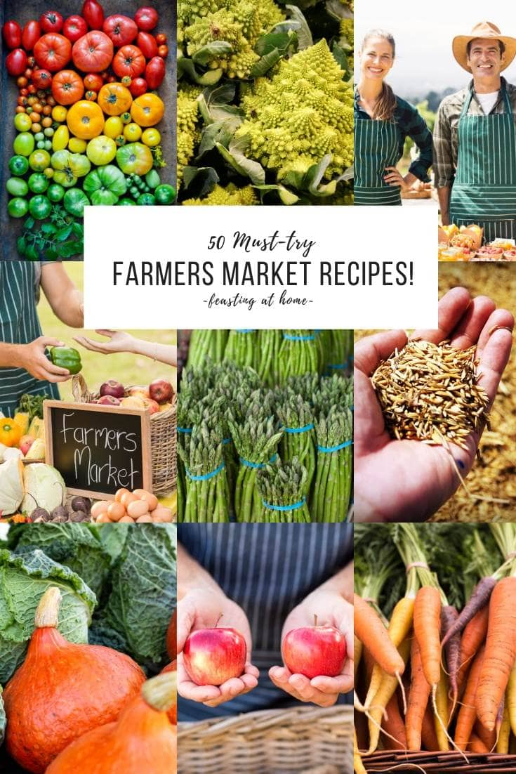 "50 ""Must-Try"" FARMERS MARKET RECIPES! Whether you are looking to use up your CSA box or branch out with some new produce- this list will inspire you to start cooking more seasonally and locally! 