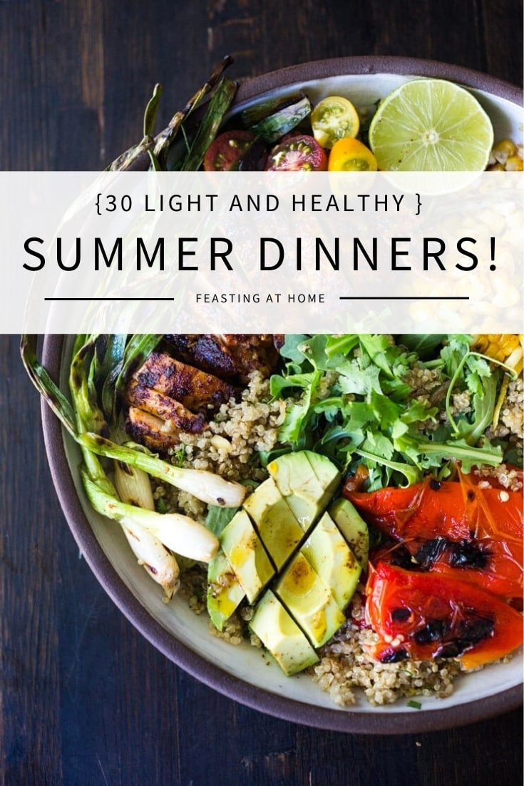 Here are 30 light and refreshing Summer Dinner Recipes perfect for hot summer evenings! Whether you are looking for hearty salads, vegetarian dinners or vegan options, you'll love these fresh and healthy ideas! #summerrecipes #summersalads #summerdinners #summermeals