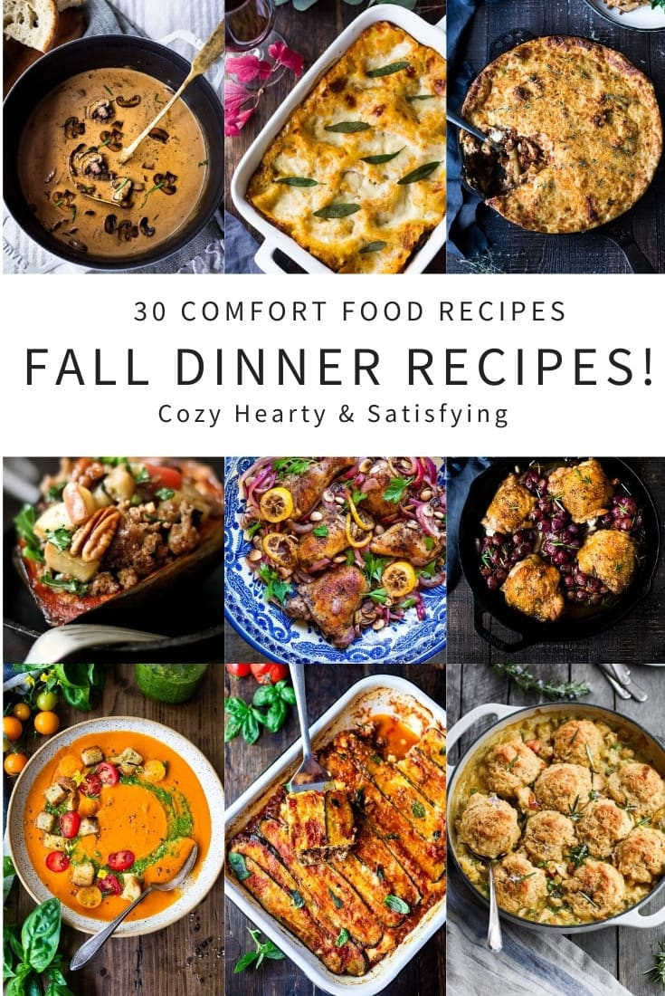 These 30 Comfort Food Recipes for Fall are hearty, cozy and delicious - perfect for fall nights around the dinner table.
