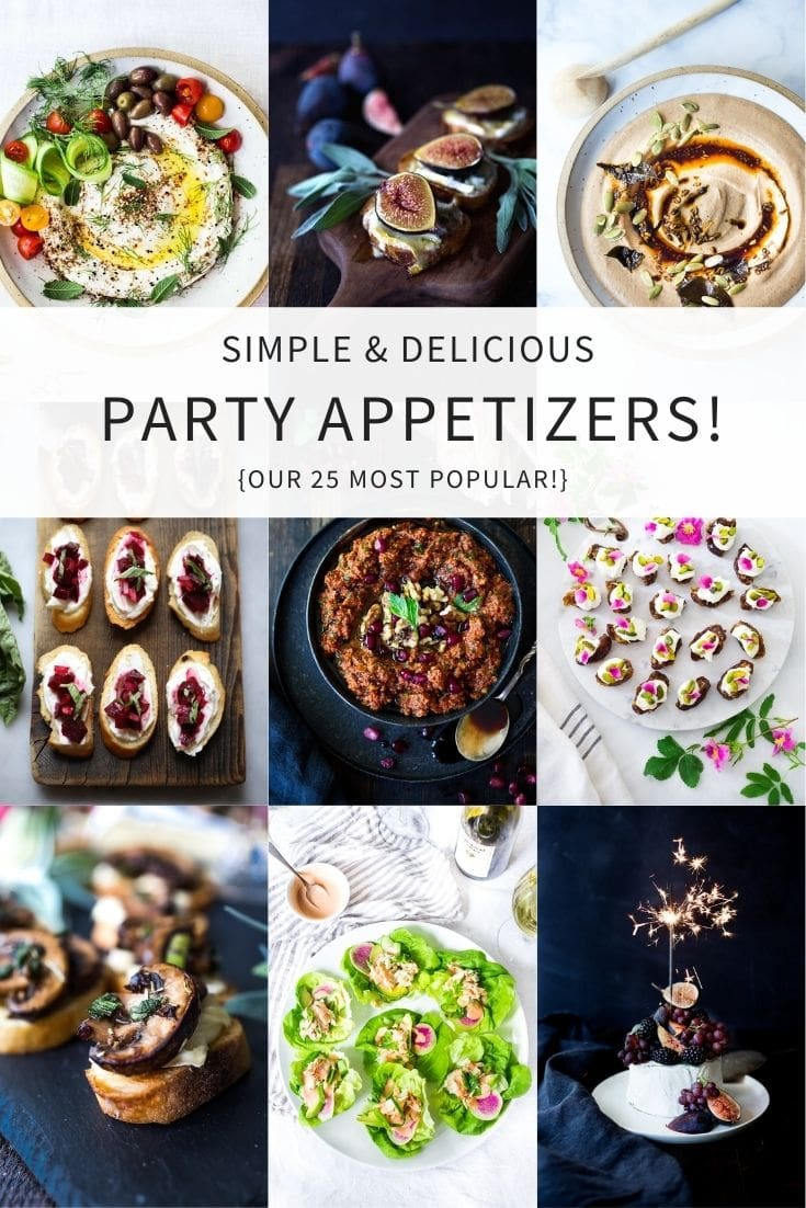 Here are 25 of our most popular Appetizer Recipes- easy, simple and full of flavor, many are vegan and vegetarian! #appetizers #appetizerrecipes