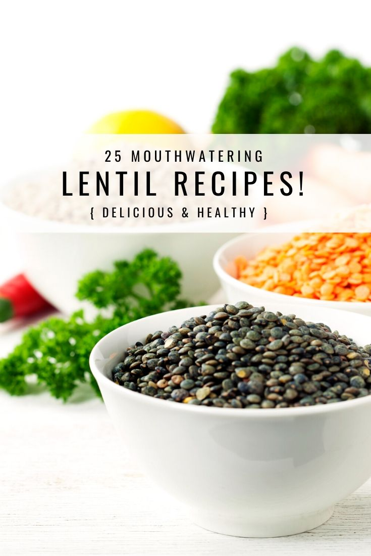 25 Mouthwatering Lentil Recipes that are not bland or boring! Spice up your life with these globally inspired flavor bombs! Vegetarian and Vegan-adaptable! #lentils #lentilrecipes